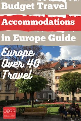 Guide to Budget European Accommodations over 40 travel Pinterest pin