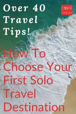 how to choose your first solo trip destination Pinterest Pin