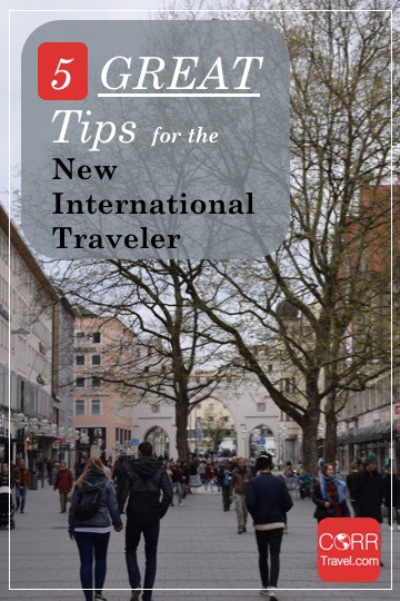 Five Basic Tips for the Novice International Tourist