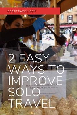2 Easy Ways to Improve Solo Travel