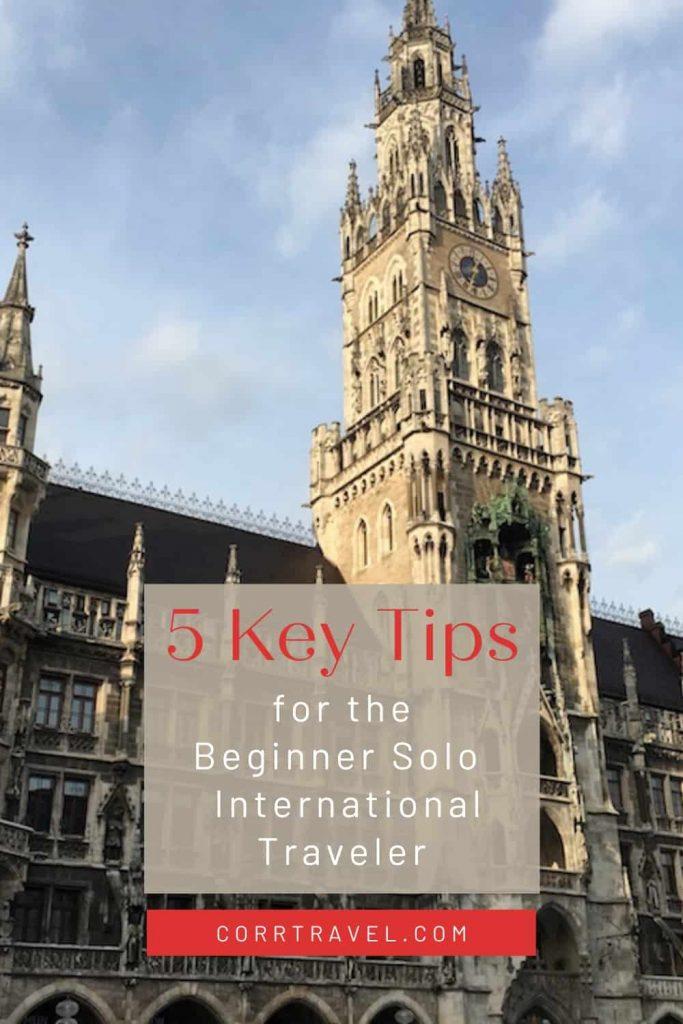 5 Key Tips Beginner Solo International Traveler