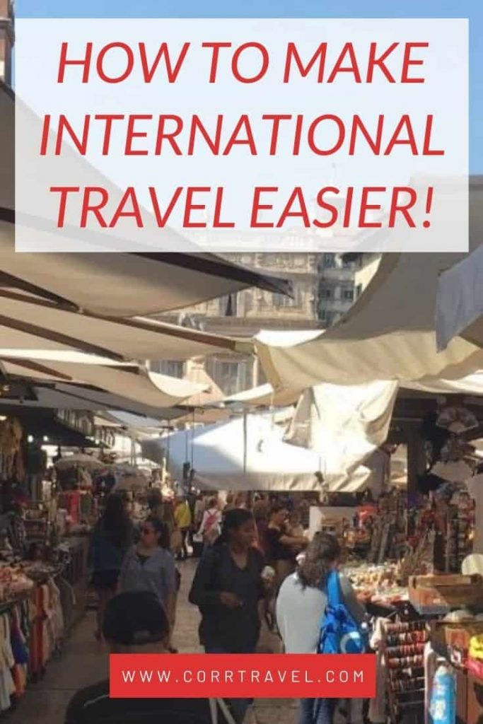 How to Make International Travel Easier