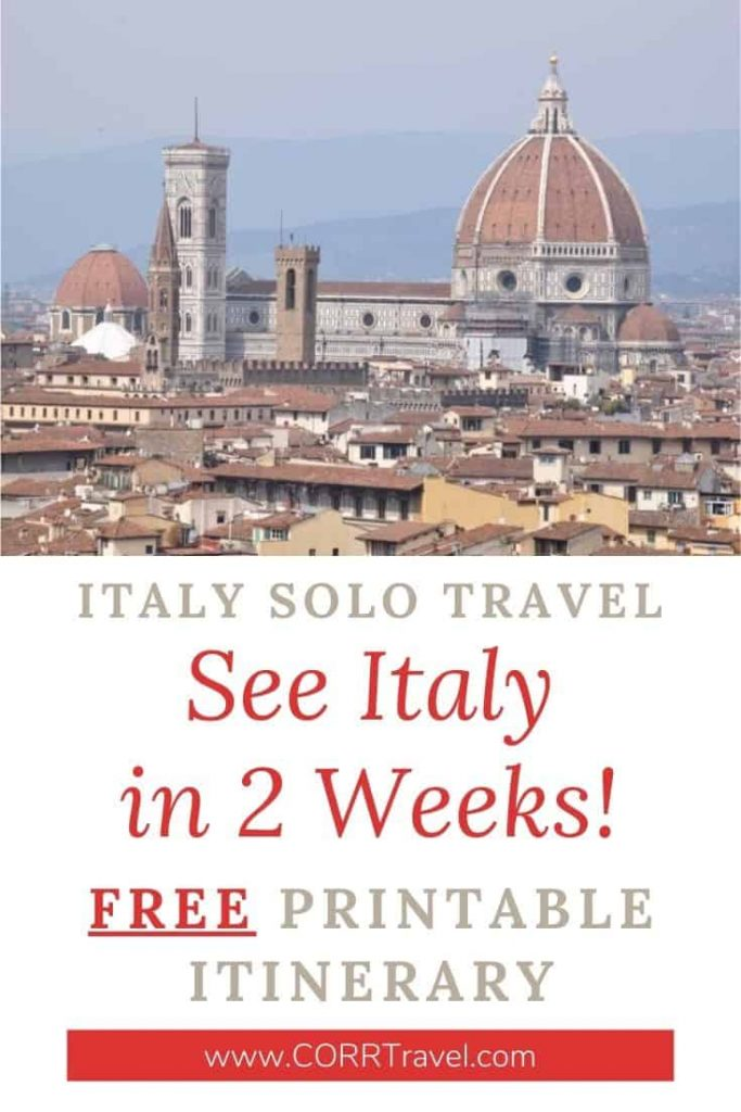 Italy Solo Travel See Italy in 2 Weeks Free Printable