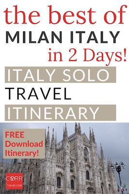 Milan Italy in 2 Days Solo Travel Itinerary