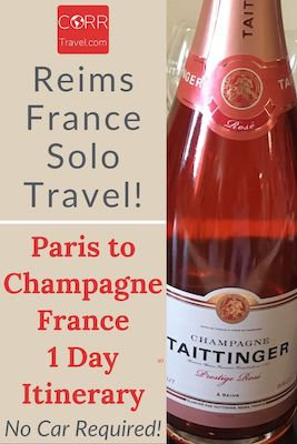 Paris to Reims Champagne Solo Travel Itinerary