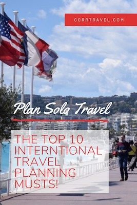 Plan Solo Travel top 10 International Travel Planning Musts