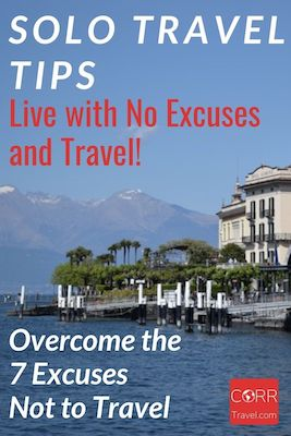 Solo Travel Tips-Overcome 7 Excuses not to travel