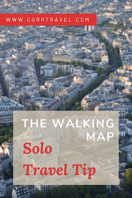 The Walking Map Solo Travel Tip
