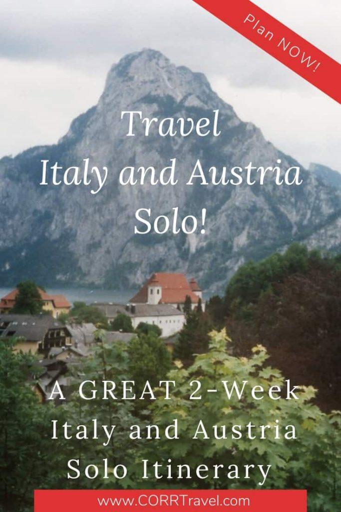 Travel Italy & Austria Solo-2 Week Solo Itinerary