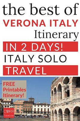 Verona Italy Travel Itinerary in 2 Days Solo