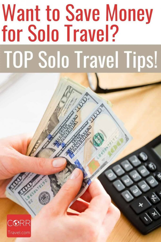 Want to Save Money for Solo Travel Tips