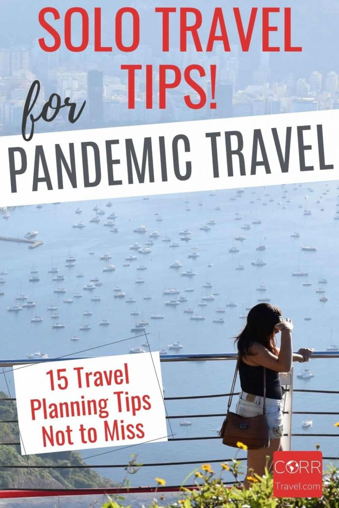 Travel Planning During Covid_Solo Travel Tips